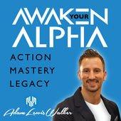 awaken your alpha podcast